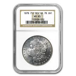 1878 Morgan Dollar 7 TF Rev of 78 MS-63 NGC