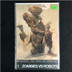 ZOMBIES VS ROBOTS #1 (IDW PUBLISHING)