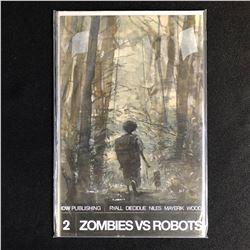 ZOMBIES VS ROBOTS #2 (IDW PUBLISHING)