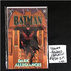 HOWARD CHAYKEN SIGNED BATMAN DARK ALLEGIANCES COMIC 6/500