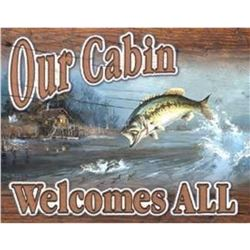 """""""Our Cabin Welcomes All"""" Metal Sign"""