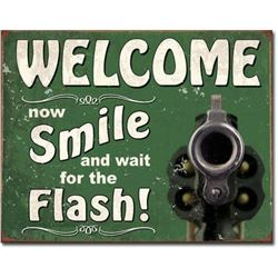 Welcome, Smile & Wait For The Flash, Metal Gun, Garage, Pub Bar Sign