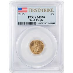 2015 $5 American Gold Eagle Coin PCGS MS70 First Strike