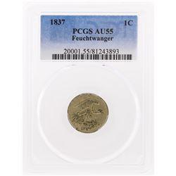 1837 Feuchtwanger 1 Cent Coin PCGS Graded AU55