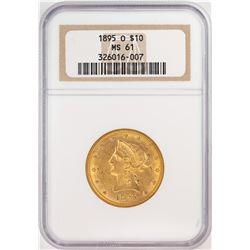 1895-O $10 Liberty Head Eagle Gold Coin NGC MS61