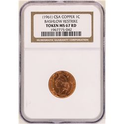1961 CSA Copper One Cent NGC Token MS67RD
