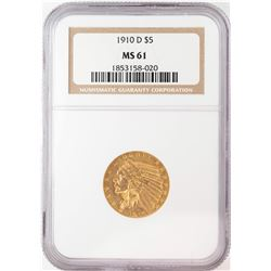 1910-D $5 Indian Head Half Eagle Gold Coin NGC MS61