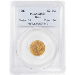 1907 $2.5 Liberty Head Quarter Eagle Gold Coin PCGS MS63 Bass Collection