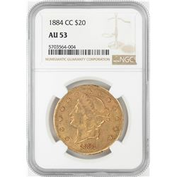 1884-CC $20 Liberty Head Double Eagle Gold Coin NGC AU53