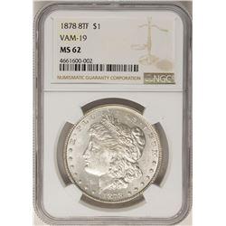 1878 8TF VAM-19 $1 Morgan Silver Dollar Coin NGC MS62