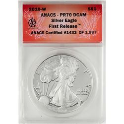 2010-W $1 Proof American Silver Eagle Coin ANACS PR70DCAM First Release