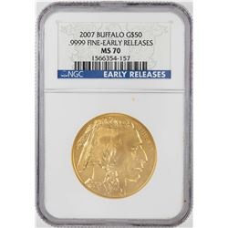 2007 $50 American Buffalo Gold Coin NGC MS70 Early Releases