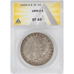 1896-O $1 Morgan Silver Dollar Coin ANACS XF45