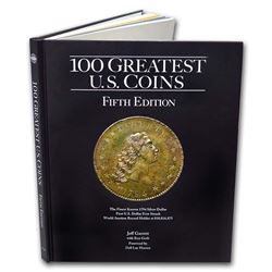 100 Greatest U.S. Coins 5th Edition - Hard Cover