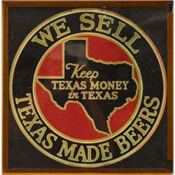 We Sell Texas Made Beers Vintage Sign