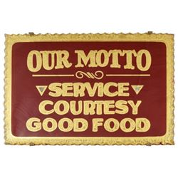Threadgill's Service Courtesy Good Food Motto Sign