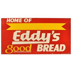 Home Of Eddy's Good Bread Tin Sign