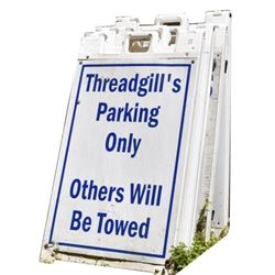 Threadgill's Parking Only Signs