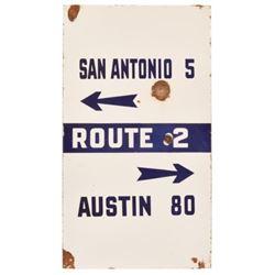 Austin / San Antonio Route 2 Porcelain Road Sign