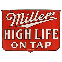 Miller High Life On Tap Porcelain Sign