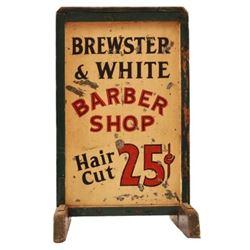 Brewster & White Barber Shop 25 Cent Hair Cut Sign
