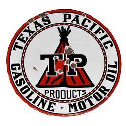 Texas Pacific Gasoline Motor Oil Porcelain Sign