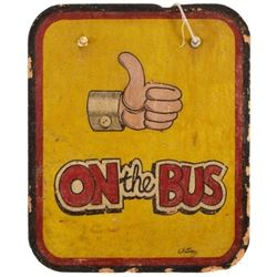On the Bus Thumbs Up Particle Board Sign 2 Sided