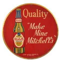 Make Mine Mitchell's Beer Tin Sign