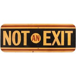 Wooden Not an Exit Sign