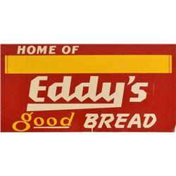 Eddy's Good Bread Double Sided Tin Sign