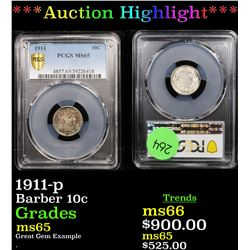 ***Auction Highlight*** PCGS 1911-p Barber Dime 10c Graded ms65 By PCGS (fc)