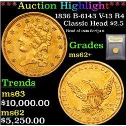***Auction Highlight*** 1836 B-6143 V-13 R4 Classic Head $2 1/2 Gold Graded Select Unc By USCG (fc)