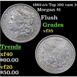 1882-o/s Top 100 vam 3 Morgan Dollar $1 Grades vf++
