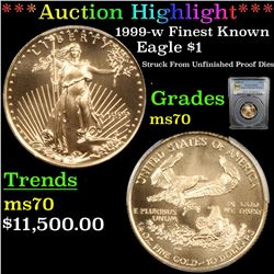 *Auction Highlight* PCGS 1999-w Unfinished proof dies Finest Known Gold Eagle Dollar $10 Graded ms70