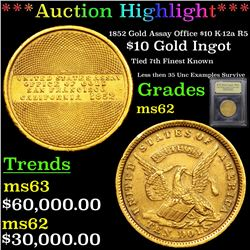 ***Auction Highlight*** 1852 Gold Assay Office $10 K-12a R5 Graded Select Unc By USCG (fc)