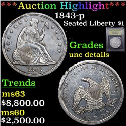 ***Auction Highlight*** 1843-p Seated Liberty Dollar $1 Graded Unc Details By USCG (fc)