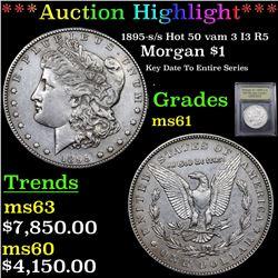***Auction Highlight*** 1895-s /s Hot 50 vam 3 I3 R5 Morgan Dollar $1 Graded BU+ By USCG (fc)