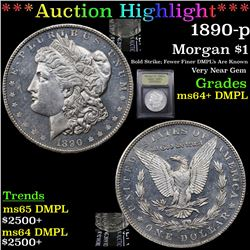 ***Auction Highlight*** 1890-p Morgan Dollar $1 Graded Choice Unc+ DMPL By USCG (fc)