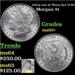 1879-p vam 41 'Worm Eye' I3 R5 Morgan Dollar $1 Grades Select+ Unc
