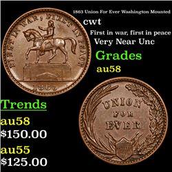 1863 Union For Ever Washington Mounted Civil War Token 1c Grades Choice AU/BU Slider