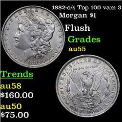 1882-o/s Top 100 vam 3 Morgan Dollar $1 Grades Choice AU