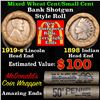 Mixed small cents 1c orig shotgun roll, 1919-s Wheat Cent, 1898 Indian Cent other end,McDnalds Wrapp