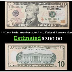 ***Low Serial number 2004A $10 Federal Reserve Note Grades Gem+ CU