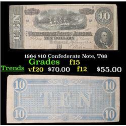 1864 $10 Confederate Note, T68 Grades f+