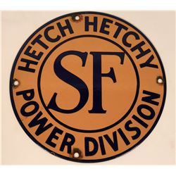Hetch Hetchy SF Power Porcelain Sign  (118281)