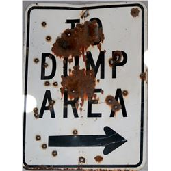 Vintage Virginia City Comstock Signage: To Dump Area Original Metal Sign  (108310)