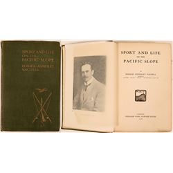 Sport and Life on the Pacific Slope by Horace Vachell, book published in 1908   (117832)