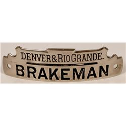 Denver & Rio Grande Railroad Brakeman Cap Badge  (113272)