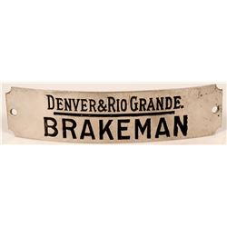 Denver & Rio Grande Railroad Brakemen Cap Badge  (113270)
