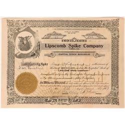 Lipscomb Spike Company Stock, Eureka, Cal. 1907  (111814)